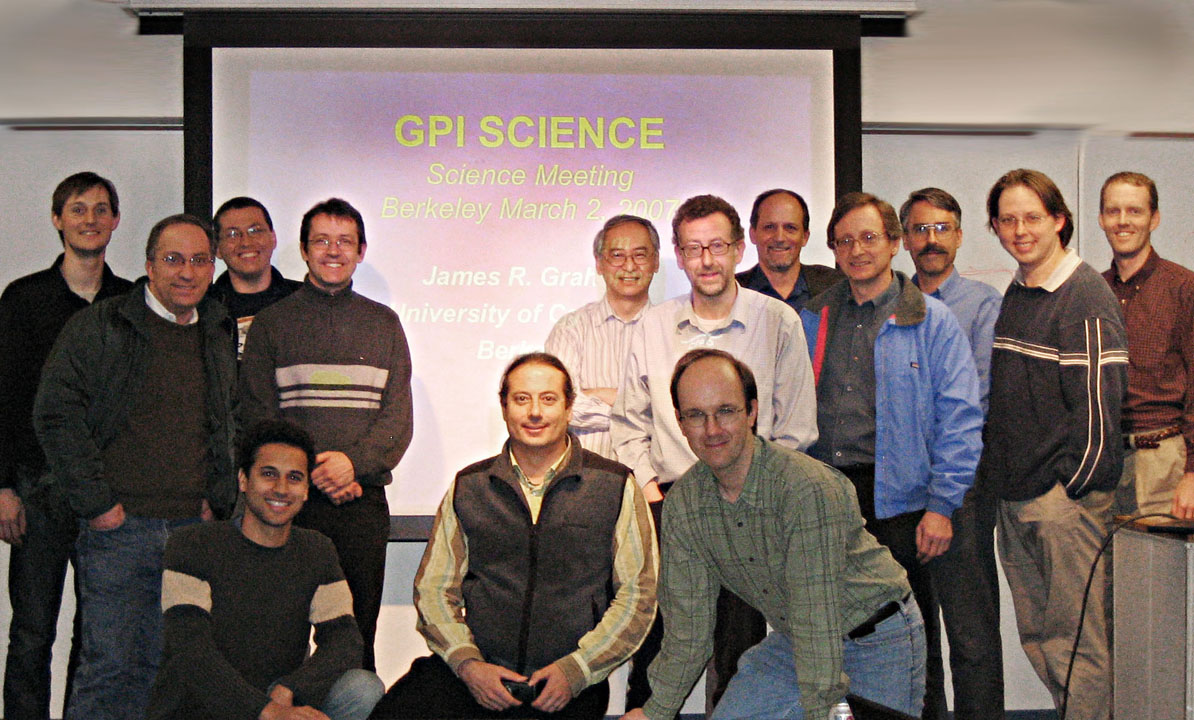 Group picture from the GPI Kick-off meeting (March 2 2007). From left to right, back: M. Perrin, XXXXX, C. Marois, R. Doyon, X. Song, J. Graham, G. Marcy, G. Serabyn, L. Palmer, R. Makidon, XXXX, F. Marchis, P. Kalas, B. Macintosh